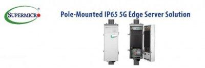 美超微推出户外边缘系统 适用IP65户外基站部署服务器产品